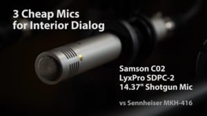 3 Cheap Mics for Interior Dialog