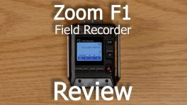 Zoom F1 Field Recorder Review